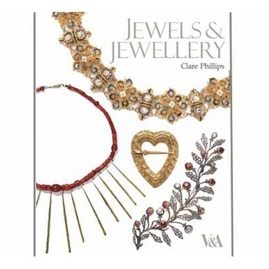 Jewels and Jewellery (New edition paperback)