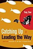 Image of Catching Up or Leading the Way: American Education in the Age of Globalization