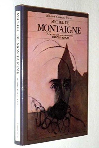 Michel De Montaigne (Bloom's Modern Critical Views) PDF