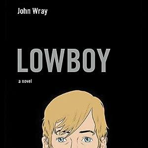 Lowboy Audiobook