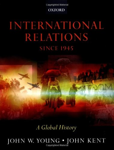 Download International Relations since 1945: A Global