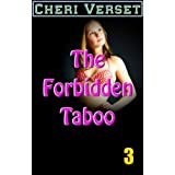 The Forbidden Taboo 3by Cheri Verset