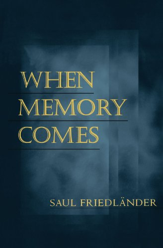 When Memory Comes (George L. Mosse Series in Modern...