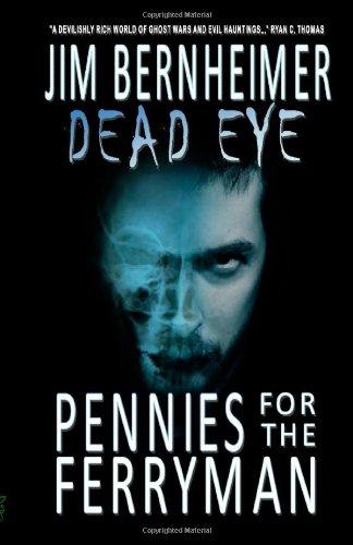 Dead Eye: Pennies for the Ferryman