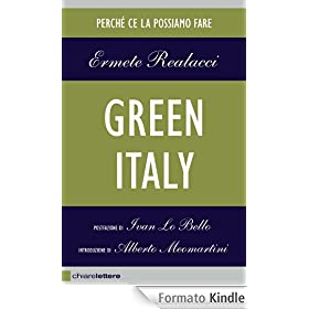 Green Italy: Perch� ce la possiamo fare (Chiarelettere Reverse)