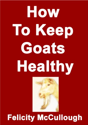 How To Keep Goats Healthy (Goat Knowledge) PDF