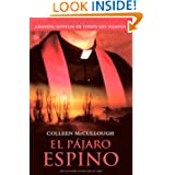 El Pajaro Espino/ the Thorn Birds (Narrativa (Punto de Lectura)) (Spanish Edition)