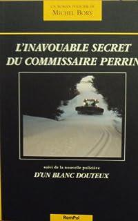 L'inavouable secret du commissaire Perrin
