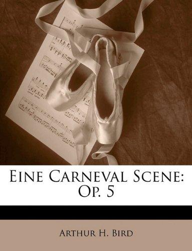 Eine Carneval Scene: Op. 5
