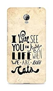 AMEZ i will see you in another life Back Cover For Lenovo Vibe P1