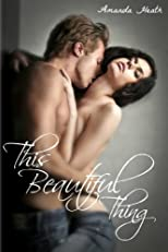 This Beautiful Thing (Young Love Series)