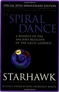 9780062516329: The Spiral Dance: A Rebirth of the Ancient Religion of the Goddess: 20th Anniversary Edition
