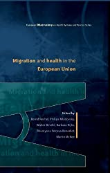 Migration and Health in Europe (European Observatory on Health)