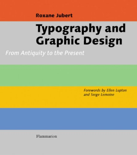 Typography and Graphic Design: From Antiquity to the Present