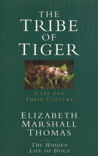 The Tribe of Tiger, Elizabeth Marshall Thomas
