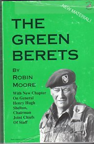 the green berets robin moore 9781893135000 books. Black Bedroom Furniture Sets. Home Design Ideas