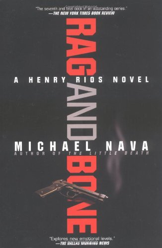 Rag and Bone (Henry Rios Mysteries)