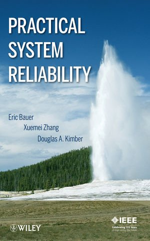 Practical System Reliability, 1st Edition