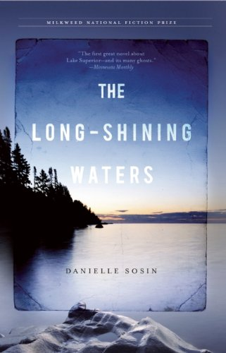 The Long-Shining Waters, Danielle Sosin