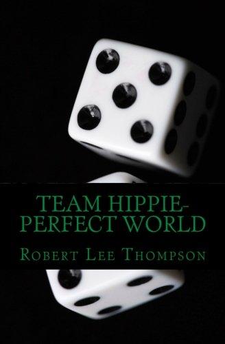 Team Hippie-Perfect World