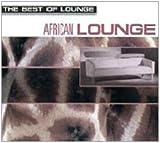 echange, troc Various - Ost: African Lounge