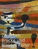 Zwischen Brücke und Blauem Reiter (3868321624) by Museum Wiesbaden