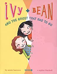Ivy and Bean (Book 2): Ivy and Bean and the Ghost That Had to Go