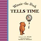 img - for Winnie The Pooh Tells Time book / textbook / text book