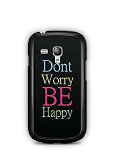 YuBingo Don't Worry, Be Happy Designer Mobile Case Back Cover for Samsung Galaxy S3 Mini