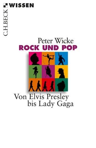 rock-und-pop-von-elvis-presley-bis-lady-gaga-becksche-reihe