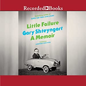 Little Failure: A Memoir | [Gary Shteyngart]