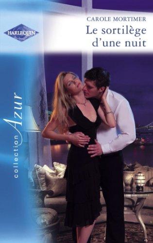 Carole Mortimer - Le sortilège d'une nuit (Harlequin Azur) (French Edition)