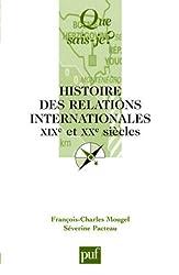 Histoire des relations internationales XIXe et XXe siècles