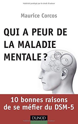 qui-a-peur-de-la-maladie-mentale-10-bonnes-raisons-de-se-mefier-du-dsm-5