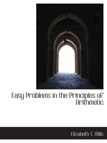 Easy Problems in the Principles of Arithmetic
