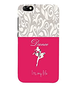 EPICCASE Dance is my Life Mobile Back Case Cover For Huawei Honor 4X (Designer Case)