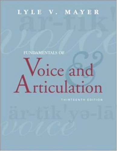 Fundamentals of Voice and Articulation with CDROM