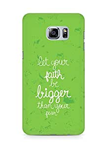 AMEZ let your faith be bigger than your fear Back Cover For Samsung Galaxy S6 Edge Plus