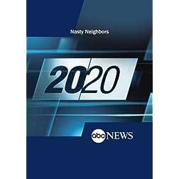 20/20: Nasty Neighbors: 9/14/12