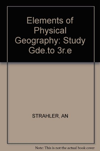 Study Guide to Accompany Elements of Physical Geography