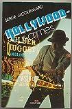 echange, troc Jacquemard S - Hollywood sur crimes
