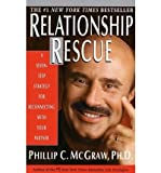 Relationship Rescue: A Seven-Step Strategy for Reconnecting With Your Partner (0783891024) by McGraw, Phillip C.
