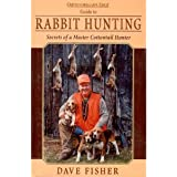 Outdoorsman's Edge: Guide to Rabbit Hunting, Secrets of A Master Cottontail Hunter