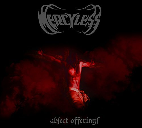 Abject Offerings by Mercyless