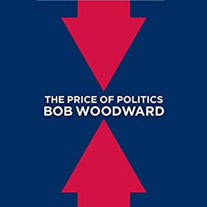 The Price of Politics Audiobook
