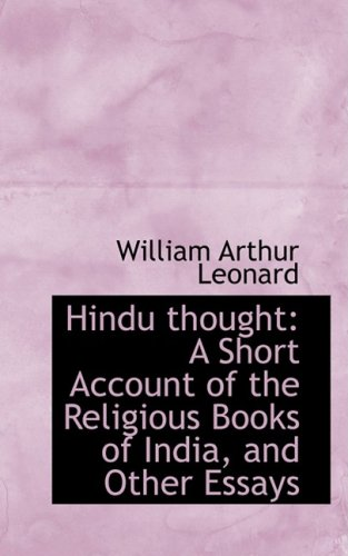 Hindu thought: A Short Account of the Religious Books of India, and Other Essays