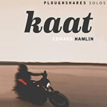 Kaat Audiobook by Edward Hamlin Narrated by Carolyn Cook