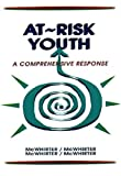 img - for At Risk Youth: A Comprehensive Response by J. Jeffries McWhirter (1992-11-18) book / textbook / text book