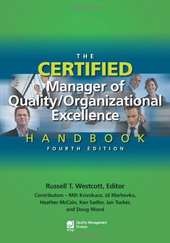 The Certified Manager of Quality / Organizational Excellence Handbook