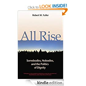 All Rise: Somebodies, Nobodies, and the Politics of Dignity (0)